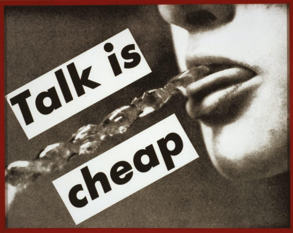 'Untitled(Talk is Cheap)', 1993, Gelatin Silver Print, 122×154cm.