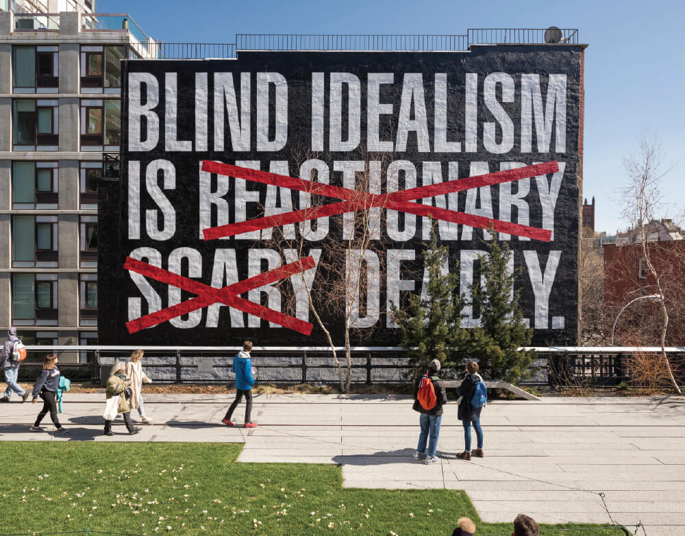 <Untitled (Blind Idealism Is…)> 전시 전경, 2016. A High Line Commission, on view March 2016 – March 2017.