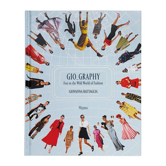 책 'Gio_Graphy: Fun in the Wild World of Fashion'은 Rizzoli